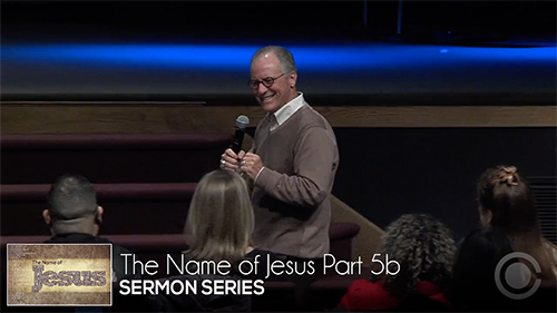 The Name of Jesus Part 5b