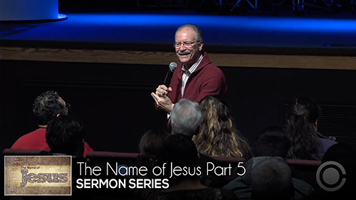 The Name of Jesus Part 5