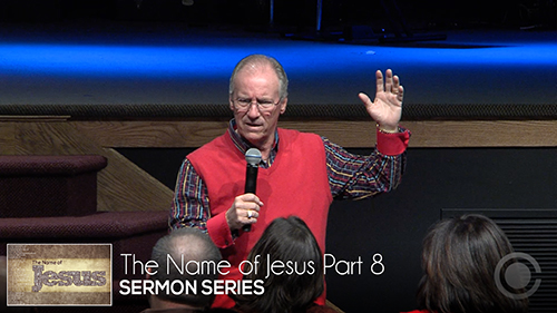 The Name of Jesus Part 8