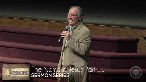 The Name of Jesus Part 11