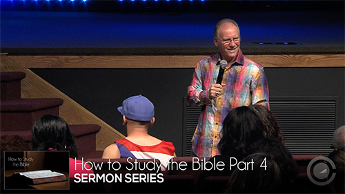 How to Study the Bible Part 4