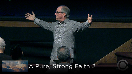 A Pure, Strong Faith 2
