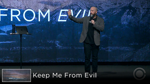 Keep Me From Evil