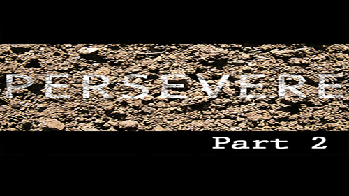 Persevere - part 2