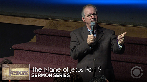 The Name of Jesus Part 9