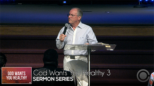 God Wants You Healthy 3